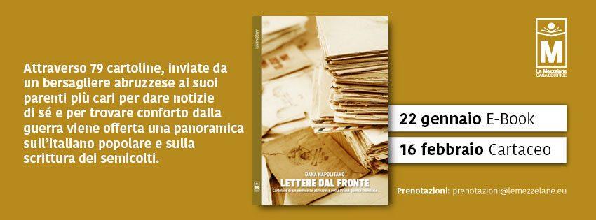 Attraverso 79 cartoline, inviate da un bersagliere abruzzese ai suoi parenti più cari  per dare notizie di sé e per trovare conforto dalla guerra viene offerta una panoramica sull'italiano popolare e sulla scrittura dei semicolti.