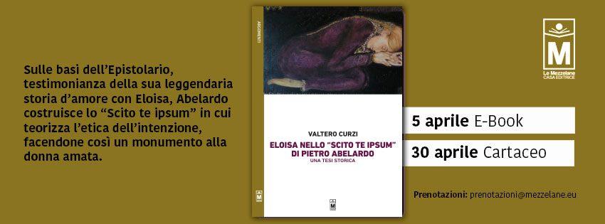 """Sulle basi dell'Epistolario, testimonianza della sua leggendaria storia d'amore con Eloisa, Abelardo costruisce lo """"Scito te ipsum"""" in cui teorizza l'etica dell'intenzione, facendone così un monumento alla donna amata."""