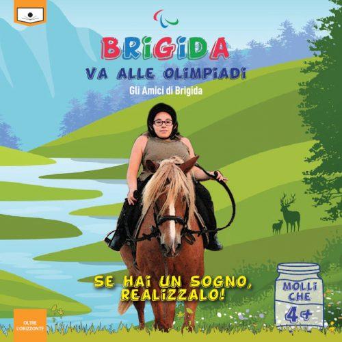 Brigida Nigro sogna di partecipare alle Paralimpiadi. Grazie al Festival del Libro Emergente di Mesagne, in collaborazione con Le Mezzelane Casa Editrice, nasce questo libro, in cui sette suoi piccoli amici si improvvisano scrittori per aiutarla a raggiungere l'obiettivo.