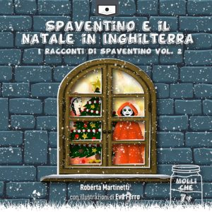 Cosa c'è di meglio che trascorrere il Natale in Inghilterra? Vi ci portano Spaventino e la sua amica, il fantasmino Carlotta.