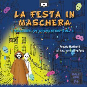 Anche Spaventino, lo scheletrino più vivace del cimitero, e la sua amica Carlotta festeggiano il carnevale. Scoprite come in questa nuova, irresistibile avventura.
