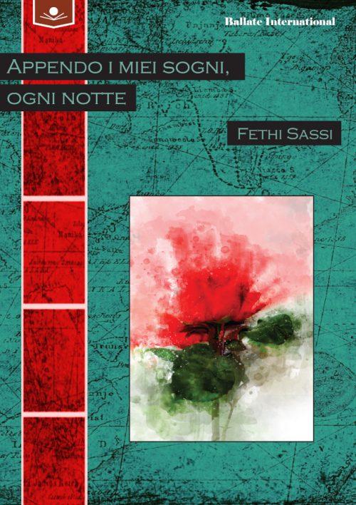 Fethi Sassi afferra i sogni e le immagini che passano nella sua mente come nuvole nel cielo e li trasforma in versi. Le sue poesie sono favole dove tutto diventa possibile.
